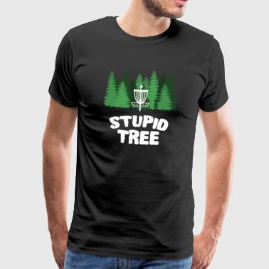 Disc Golf Stupid Tree Disc Golf - Maglietta Premium da uomo