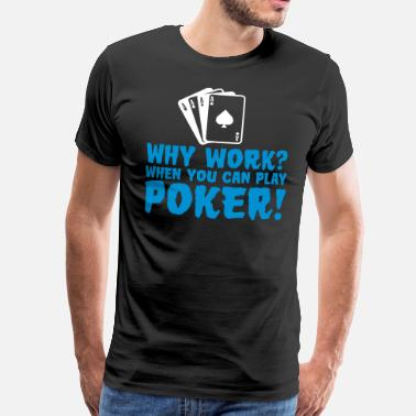 Holdem You can play poker - Men's Premium T-Shirt