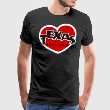 Texas Dallas Red Heart I love - Men's Premium T-Shirt