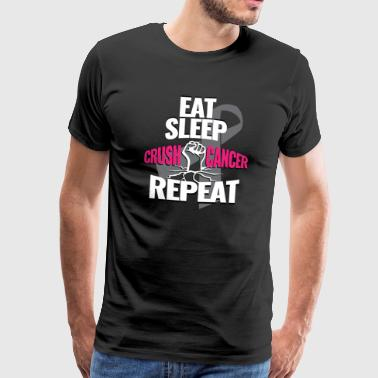 Eat Sleep Crush Cancer Repeat Family Gift - Men's Premium T-Shirt