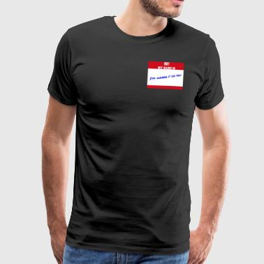 my name is - Men's Premium T-Shirt