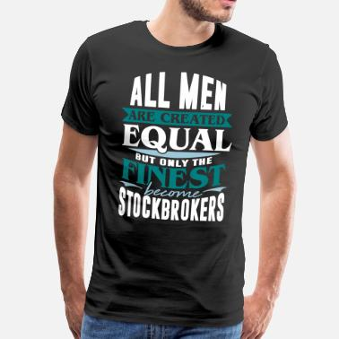 Wallstreet Stock market share money Wallstreet financial bank - Men's Premium T-Shirt