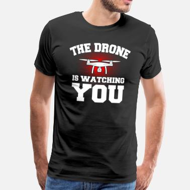 Drone Dronen is watching you drone gave - Herre premium T-shirt