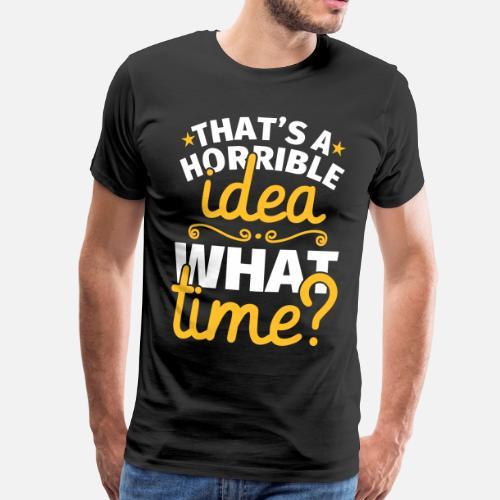 Lustiger Spruch Geschenk Geburtstag Verruckt Manner Premium T Shirt