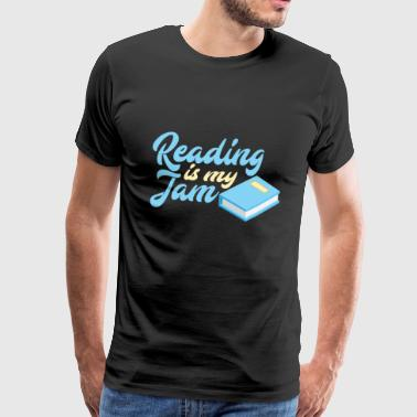 Reading Is My Jam - Männer Premium T-Shirt