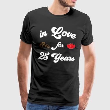 25 years married - silver wedding - in love - Men's Premium T-Shirt