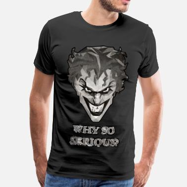 Joker Joker - Why so serious herre T-shirt - Herre premium T-shirt