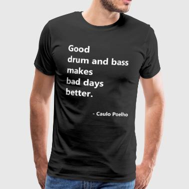 gooddrumandbass - Men's Premium T-Shirt