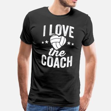 Coach I Love The Coach Volleyball TShirt for Player Moglie Mamma - Maglietta Premium da uomo