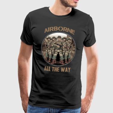 Airborne - All The Way - Mannen Premium T-shirt