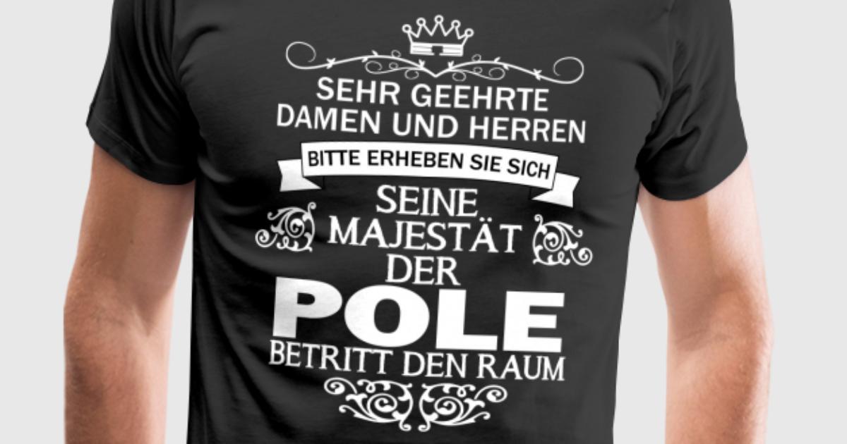 seine Majestät der Pole Polen Polin polnisch von | Spreadshirt