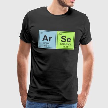 Arse Geeky Arse Periodic Elements - Men's Premium T-Shirt