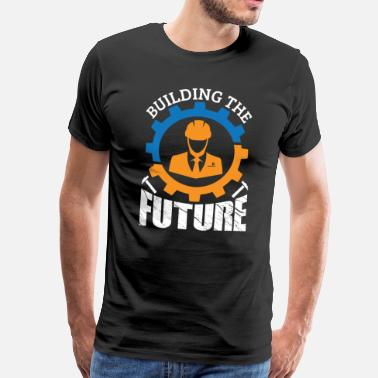 Build Architecture Future build architect engineer architecture - Men's Premium T-Shirt