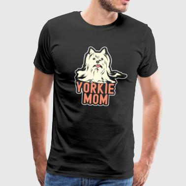 Yorkie Mom Yorkshire Terrier Mom Dog Gift - Men's Premium T-Shirt
