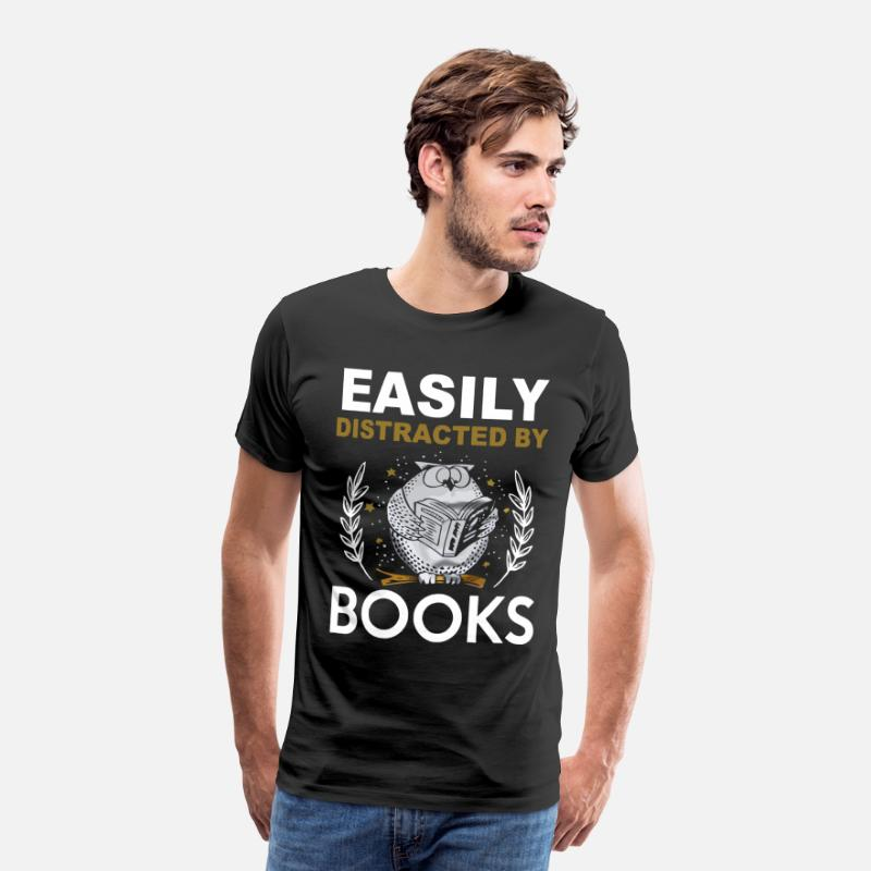 Distracted T-Shirts - Easily distracted by books shirt - Men's Premium T-Shirt black