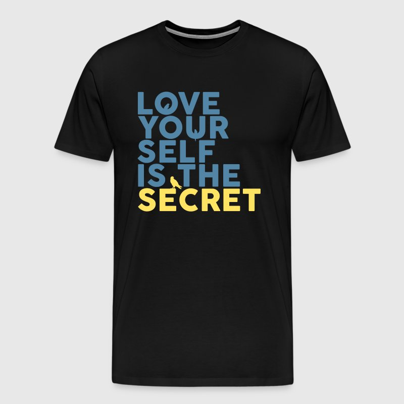 Love Yourself Is The Secret - Men's Premium T-Shirt