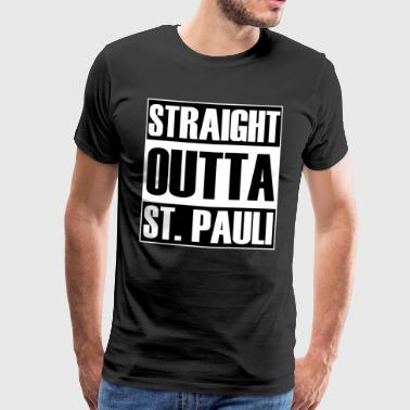 Straight Outta St. Pauli - Men's Premium T-Shirt