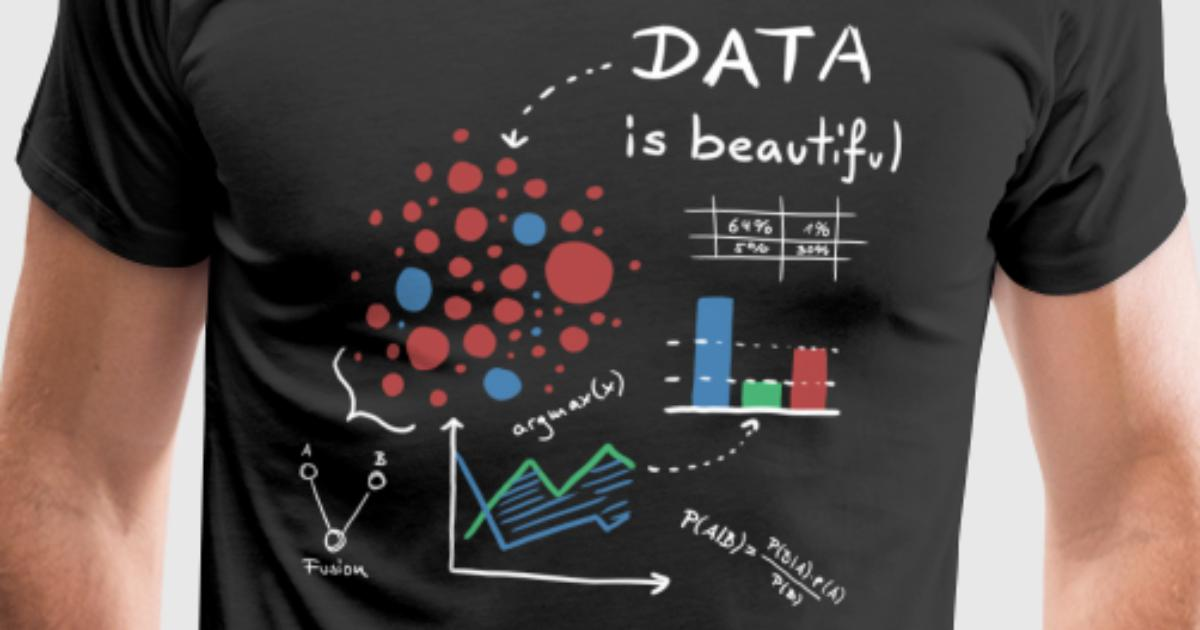 Data is beautiful von scarabaea spreadshirt for One color t shirt design inspiration