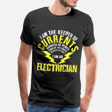 Electrician Electrician - funny gift - Men's Premium T-Shirt