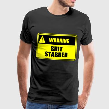 Sex Poop Shit Stabber - Men's Premium T-Shirt