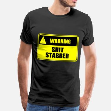 Pooping Sex Shit Stabber - Men's Premium T-Shirt