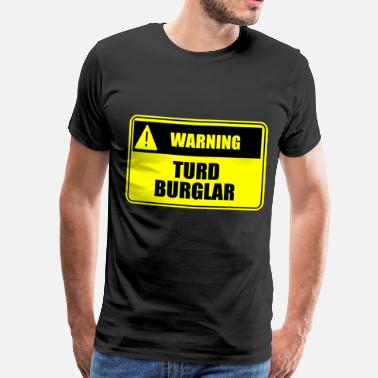 Pooping Sex Turd Burglar - Men's Premium T-Shirt