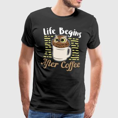 Life Of Brian Coffee Lover Life Begins After Coffee Present Gift - Men's Premium T-Shirt