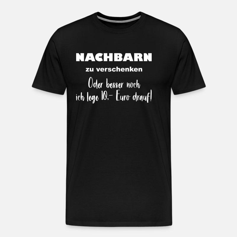 Nachbarschaft - Nachbarn zu verschenken Männer Premium T-Shirt - washed Burgundy