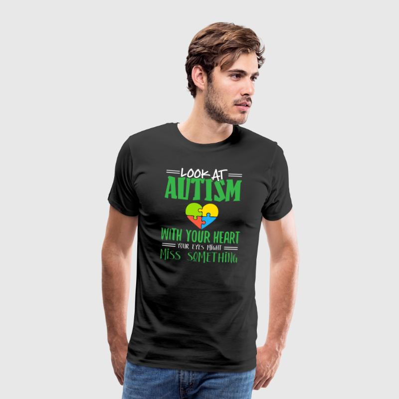 Look at Autism with your heart - Men's Premium T-Shirt