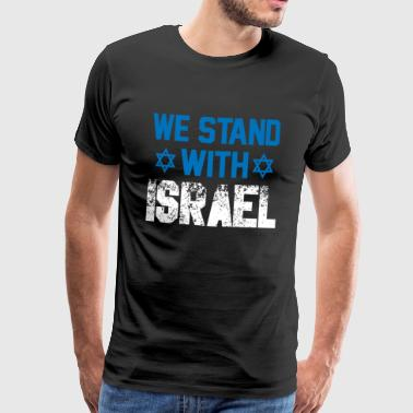 we stand with Israel - Gift Jew Democracy - Men's Premium T-Shirt