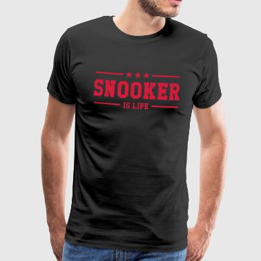 Snooker is life ! - Men's Premium T-Shirt