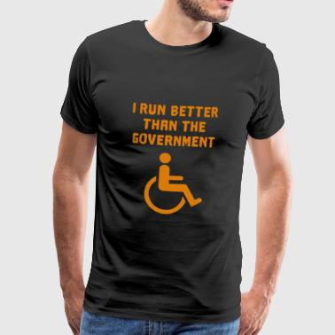 I run better than the Government - Männer Premium T-Shirt