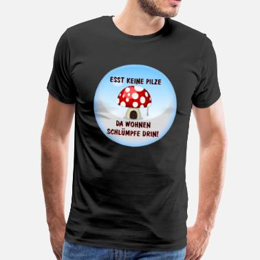 Chanterelle Do not eat mushrooms, there lives Schluempfe in it Comic - Men's Premium T-Shirt