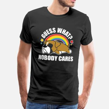 Dog Meme Guess What, Nobody Cares! Funny Meme Boxer Dog Edition - Men's Premium T-Shirt