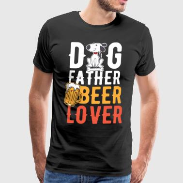 Dog Lover Dog Beer Lover Animal Lover Birthday Gift Idea - Men's Premium T-Shirt
