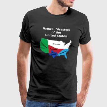 Naturkatastrofer i USA - Anti Trump Design - Premium T-skjorte for menn