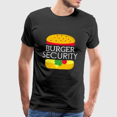 Funny Burger Security Shirt Cheese Food Gift BBQ - Men's Premium T-Shirt