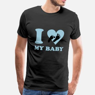 I Love My Baby I love my baby - Men's Premium T-Shirt