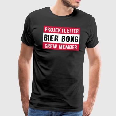 Projectmanager Bier Bong Crewlid Mallorca Party - Mannen Premium T-shirt