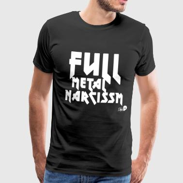 NARCISSME FULL METAL - T-shirt Premium Homme