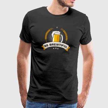 beer brewtiful Oktoberfest beer garden - Men's Premium T-Shirt