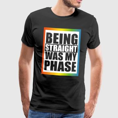 Hetero was my phase - Men's Premium T-Shirt