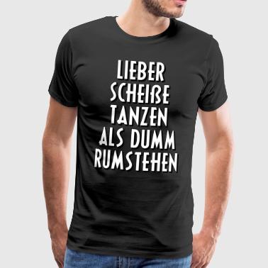 Suchbegriff 39 tanzen spr che 39 t shirts online bestellen - Tanzen spruch ...