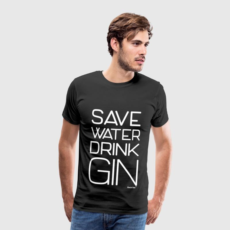 Save Water drink Gin - Francisco Evans ™ - Männer Premium T-Shirt
