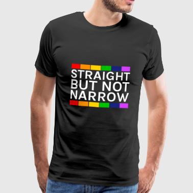 Straight but not narrow! LGBT & hetero - Men's Premium T-Shirt
