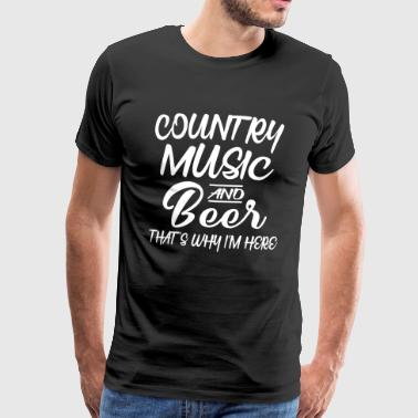 Country Music And Beer - Männer Premium T-Shirt
