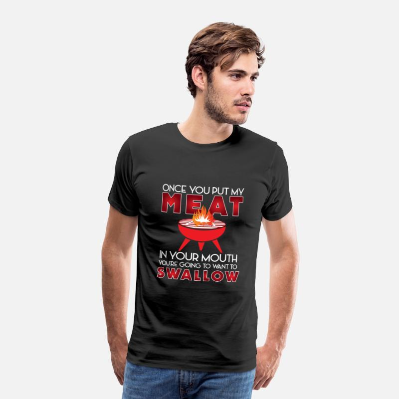 Gift Idea T-Shirts - Funny barbecue saying Funny BBQ Quote Barbeque - Men's Premium T-Shirt black