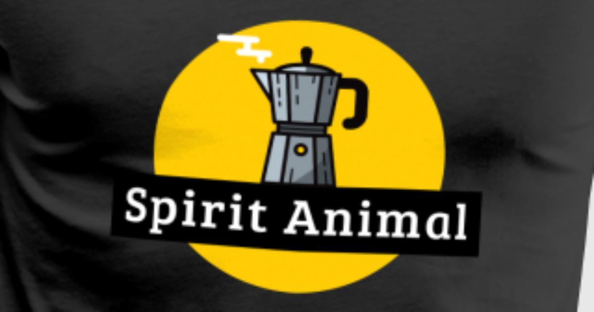 Coffe My Spirit Animal By T Shirt Ntwrk Spreadshirt