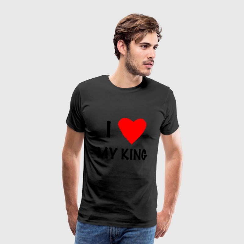 I Love My KING - T-shirt Premium Homme