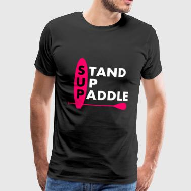 Stand Up Paddle Girl Lady Rose - T-shirt Premium Homme